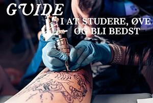 Studere og være bedre til tatovering